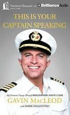 This Is Your Captain Speaking: My Fantastic Voyage Through Hollywood, Faith & Li