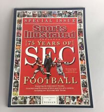 Special Issue SPORTS ILLUSTRATED 75 Years of SEC Football