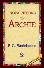 Wodehouse, P. G., Indiscretions of Archie, Very Good Book