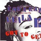 Rob'n'Raz Got to get (1989, feat. Leila K) [Maxi-CD]