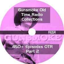 * GUNSMOKE OTR (1952-1961) * OLD TIME RADIO SHOWS * 450+ ALL EPISODES on DVD *