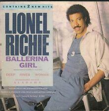 "45 TOURS / 7"" SINGLE--LIONEL RICHIE--BALLERINA GIRL / DEEP RIVER WOMAN--1986"