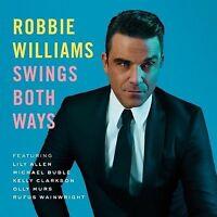 Robbie Williams - Swings Both Ways (2013)  CD  NEW/SEALED  SPEEDYPOST