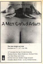 "6/6/92Pgn28 A MAN CALLED ADAM : BREAD, LOVE AND DREAMS SINGLE ADVERT 7X5"""
