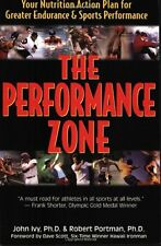 The Performance Zone: Your Nutrition Action Plan for Greater Endurance & Sports