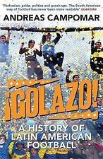 ¡Golazo!: A History of Latin American Football, Campomar, Andreas, New