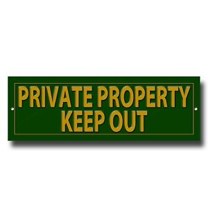 """PRIVATE PROPERTY KEEP OUT PRESTIGE METAL SIGN - 12"""" LONG X 4"""" HIGH - GREEN"""