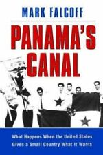 Panama's Canal: What Happens When the United States Gives a Small-ExLibrary