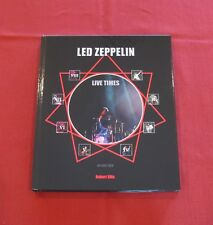 """LED ZEPPELIN - LIVE TIMES"" (Signed) Ltd. Ed. Book by Robert Ellis MINT/SOLD OUT"