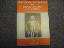 EUROPEAN CRICKETERS IN INDIA CEYLON & BURMA PB 1998 Cricket Records First Class
