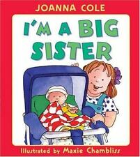 NEW I'm a Big Sister by Joanna Cole hardcover children's book
