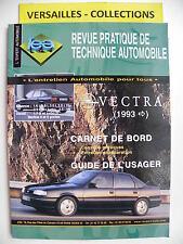 revue pratique de technique automobile RTA neuve Opel  VECTRA après 1993