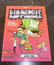 Midam - Kid Paddle 8 - Paddle ... My name is Kid Paddle - Dupuis