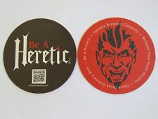 Bar COASTER: HERETIC Brewing ~ Don't Drink Ordinary BEER ~ Fairfield, CALIFORNIA