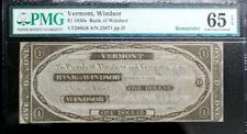 $1 BANK OF WINDSOR, VT   OBSOLETE BANKNOTE PMG 65 PPQ GEM UNC SUPER  REMAINDER