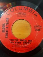 """Blood, Sweat & Tears ~ You've Made Me So Very Happy 7"""" 45 RPM 60s Rock Vinyl"""
