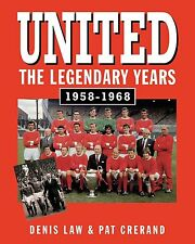 Manchester United - The Legendary Years 1958-1968 - Denis Law Pat Crerand book