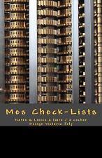 Mes Check-Lists : Notes and Listes a Faire / a Cocher - Design Noir by...