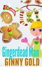 Gingerdead Man by Ginny Gold (2014, Paperback)