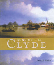 The Song of the Clyde: A History of Clyde Shipbuilding-ExLibrary