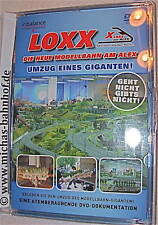 LOXX Reportage über den Umzug einer Schauanlage Umzug eines Giganten DVD LJ5 µ *