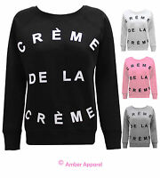 NEW LADIES CREME DE LA CREME WOMENS SWEATSHIRT JUMPER 8-14