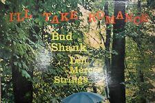 I'll Take Romance Bud Shank Len Mercer Strings 33RPM 011316 TLJ3