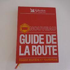 NOUVEAU GUIDE DE LA ROUTE FRANCE SELECTION READER'S DIGEST 1991