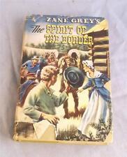 THE SPIRIT OF THE BORDER BY ZANE GREY 1950 WHITMAN PUB. CO. DJ