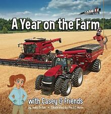 """Case IH for Kids """"A Year on the Farm"""" with Casey &Friends Hardcover Tractor Book"""