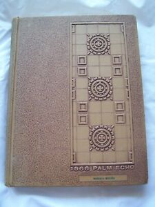 1966 MIAMI PALMETTO HIGH SCHOOL YEARBOOK MIAMI, FLORIDA  PALM ECHO