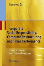 Corporate Social Responsibility, Corporate Restructuring and Firm's Performan...