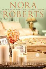 The Last Boyfriend (Inn BoonsBoro Trilogy, Book 2) by Nora Roberts