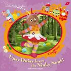 IN NIGHT GARDEN UPSY DAISY LOVES NINKY NONK By Andrew Davenport *Mint Condition*