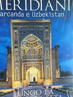 Meridiani 2019 248.Samarcanda e Urbekistan.Lungo la Via della Seta