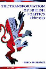 The Transformation of British Politics 1860-1995-ExLibrary