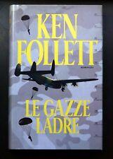 Le gazze ladre - Ken Follett