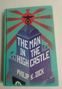 THE MAN IN THE HIGH CASTLE, PHILIP K. DICK, HARDCOVER