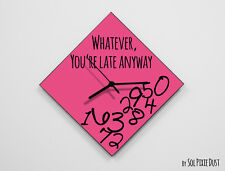 Whatever, you're late anyway / Diamond Pink - Wall Clock