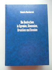 Die Deutschen in Syrmien Slawonien Kroatien Bosnien 1989 Donauschwaben