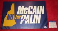 John McCain Autograph Signed 2008 NH Presidential Campaign Placard PSA/DNA COA