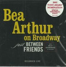Bea Arthur - on Broadway ( Just Between Friends ) ( Live CD 2002 ) NEW / SEALED