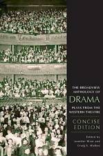 The Broadview Anthology of Drama: Concise Edition: Plays from the Western Theat