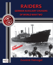 RAIDERS - GERMAN AUXILIARY CRUISERS OF WORLD WAR TWO