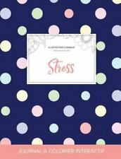 Journal de Coloration Adulte : Stress (Illustrations d'Animaux, Pois) by...