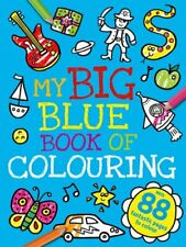 My Big Blue Book of Colouring,