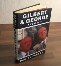 Gilbert and George : A Portrait by Daniel Farson