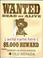 Bonnie Springs Ranch Old Nevada Wanted Dead or Alive Reward Sign Las Vegas gone