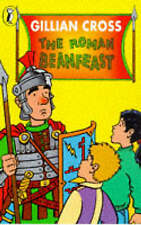 The Roman Beanfeast (Young Puffin Confident Readers), Cross, Gillian, New Book