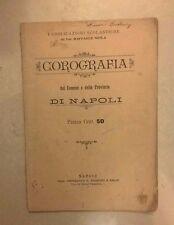 COROGRAFIA DEL COMUNE E DALLA PROVINCIA DI NAPOLI 1901